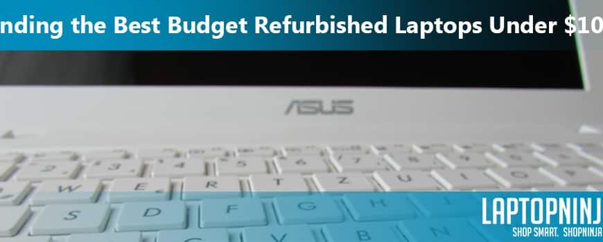 The 8 Best Budget Used Laptops Under $100
