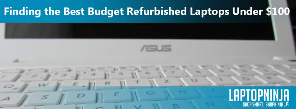 best-refurbished-laptops-under-100