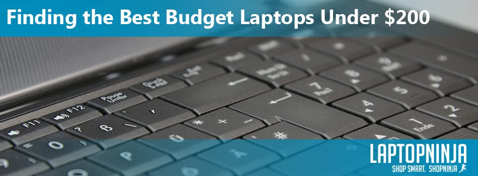 Best Cheap Laptops Under $200 - Pro Guide - LaptopNinja