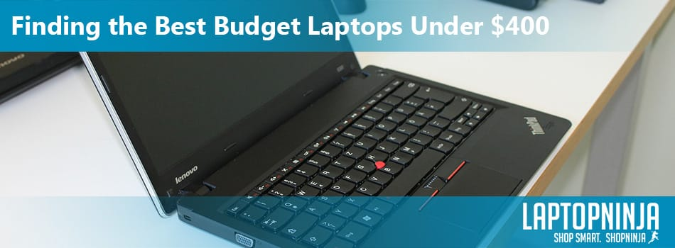 Finding-the-Best-Budget-Laptops-Under-$400