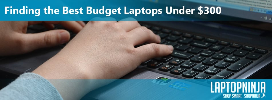 Finding-the-Best-Budget-Laptops-Under-$300