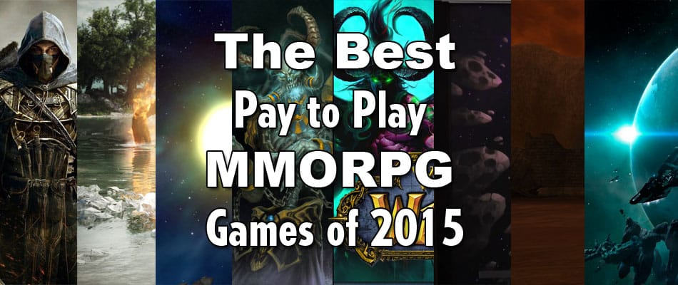 The Best Pay to Play MMORPG Games of 2015