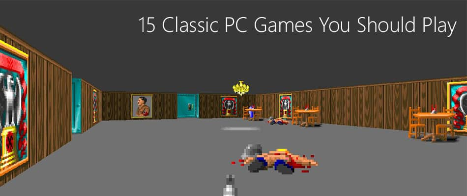 15-Classic-PC-Games-You-Should-Play