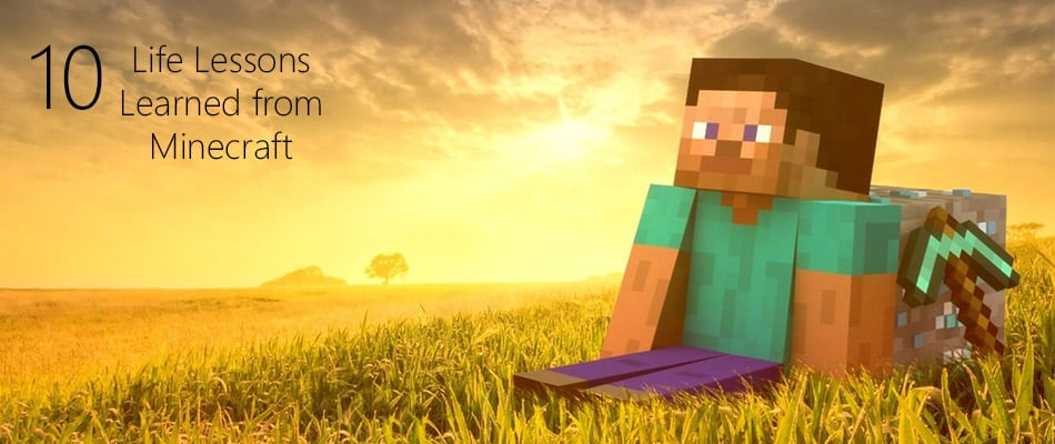 10-Life-Lessons-Learned-from-Minecraft