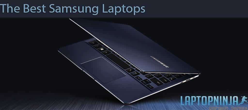 The best samsung laptops