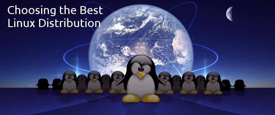 Choosing the Best Linux Distribution