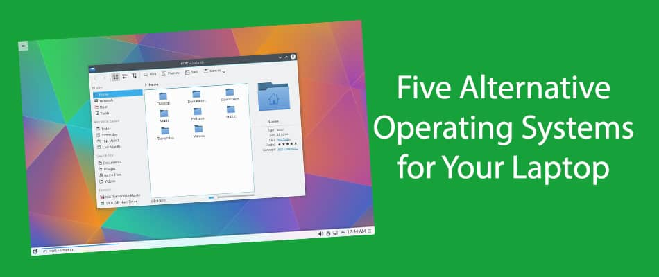 Five Alternative Operating Systems for Your Laptop
