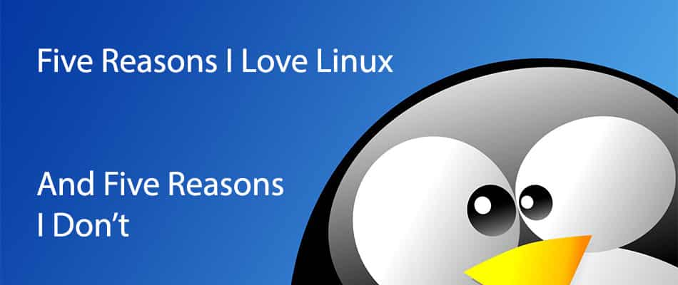 Five Reasons I Love Linux