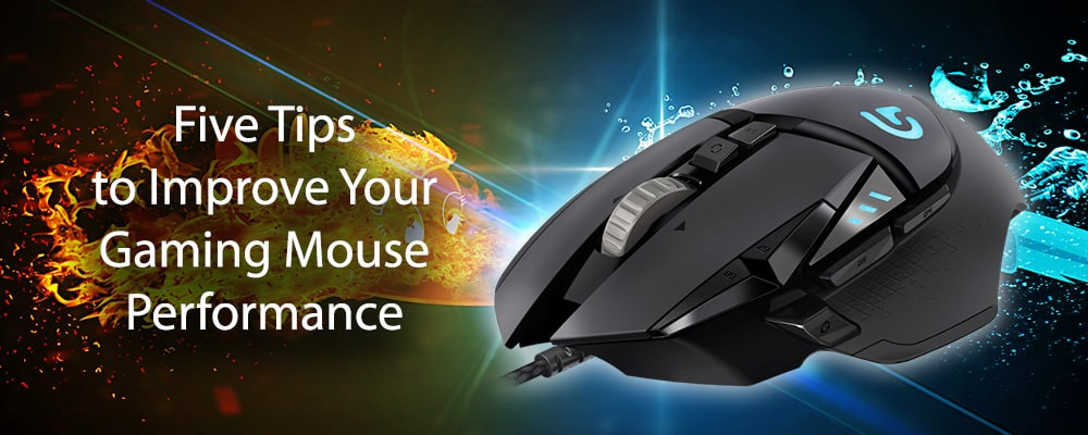 Five Tips to Improve Your Gaming Mouse Performance