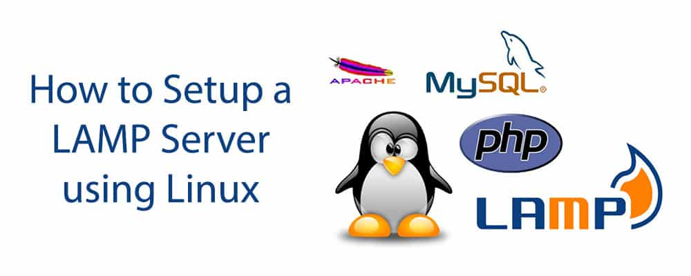How to Setup a LAMP Server using Linux
