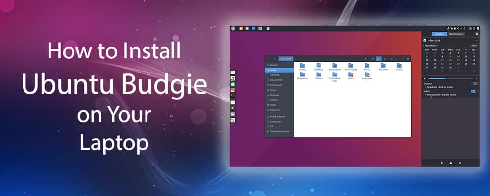 How to Install Ubuntu Budgie on Your Laptop