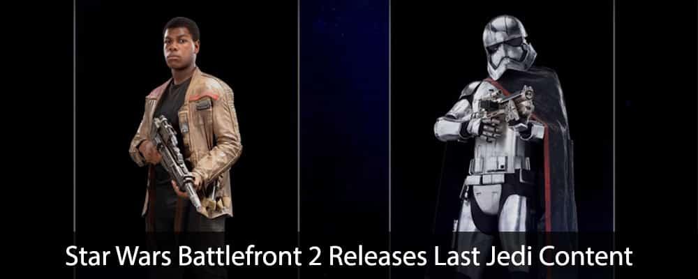 Star Wars Battlefront 2 Releases Last Jedi Content