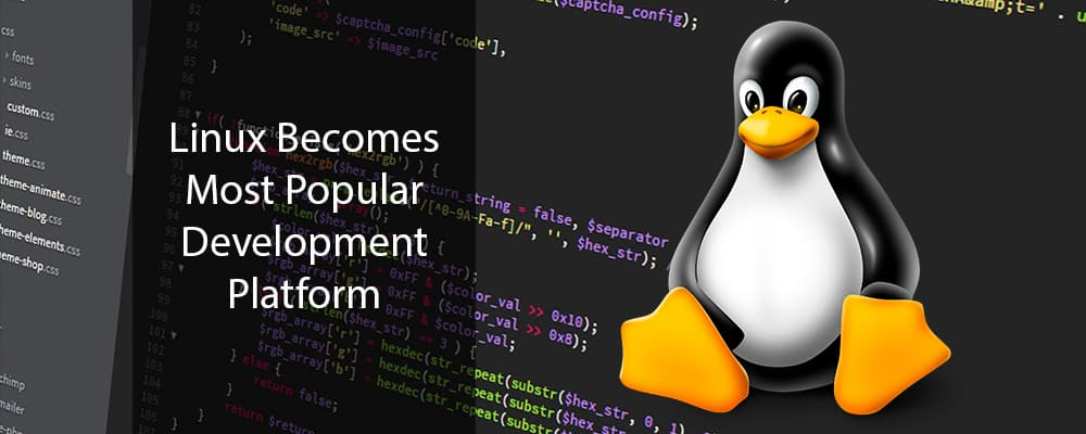 Linux Becomes Most Popular Development Platform