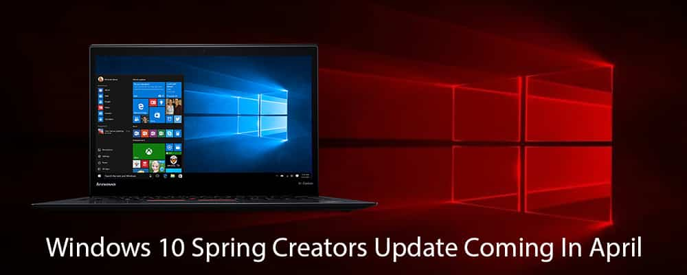 Windows 10 Spring Creators Update Coming In April